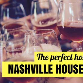 Top Nashville Homes for Sale for Hosting House Parties In!