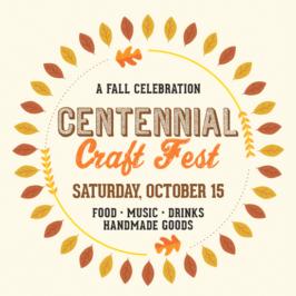 The Centennial Craft Fest – Oct. 15 2016